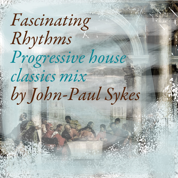 John paul sykes music design life for Progressive house classics